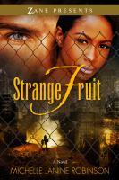 Strange fruit : a novel