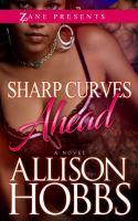 Sharp Curves Ahead: A Novel