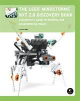 The LEGO Mindstorms NXT 2.0 discovery book : a beginner's guide to building and programming robots