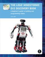 The Lego Mindstorms EV3 discovery book [electronic resource] : a beginner's guide to building and programming robots