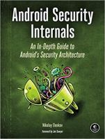 Android security internals : an in-depth guide to Android's security architecture