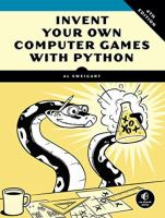 Invent Your Own Computer Game with Python by Al Sweigart