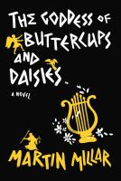 The goddess of buttercups and daisies : a novel