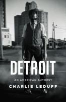 Detroit : an American autopsy