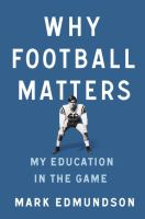 Why football matters : my education in the game