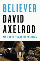 Cover of the book Believer : my forty years in politics