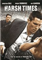 Harsh Times - videorecording