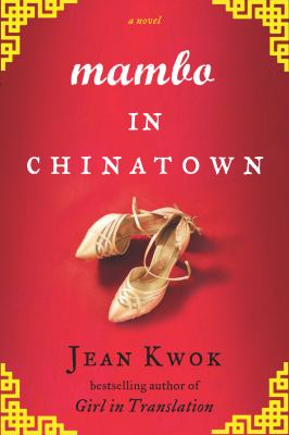 Mambo in Chinatown - Jean Kwok (12-Nov)
