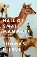 Cover of the book Hall of small mammals : stories