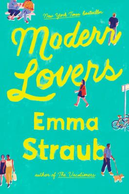 Cover Image for Modern Lovers by Emma Straub
