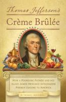 book cover image Thomas Jefferson's Creme Brulee