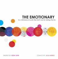 The Emotionary: N. A Dictionary of Words That Don't Exist for Feelings That Do