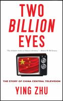 Two billion eyes : the story of China Central Television