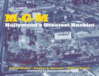 MGM [electronic resource] : Hollywood's greatest backlot