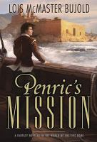 Penric's Mission: A Fantasy Novella in the World of the Five Gods
