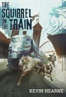 The Squirrel on the Train: Oberon's Meaty Mysteries