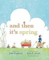 Book cover for And Then It's Spring by Julie Fogliano