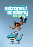 Cover of the book Astronaut Academy : zero gravity