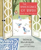 The iridescence of birds : a book about Henri Matisse