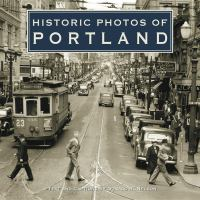 Historic Photos of Portland
