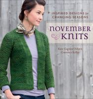 November knits : inspired designs for changing seasons