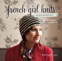 French Girl Knits--accessories