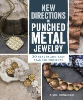 New Directions in Punched Metal Jewelry