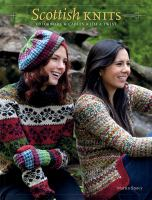 Scottish knits : colorwork and cables with a twist