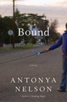 Cover of the book Bound : a novel