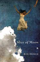 Slice of moon : poems