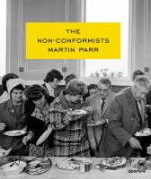 The non-conformists : Martin Parr