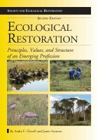 Ecological restoration : principles, values, and structure of an emerging profession