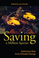 Saving a million species : extinction risk from climate change