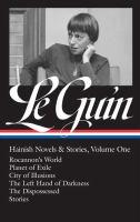 Hainish Novels & Stories: Volume One