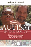 Autism in the family : caring and coping together