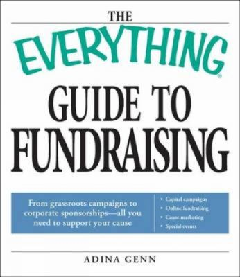 The everything guide to fundraising