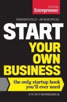 Start Your Own Business: the Only Startup Book You'll Ever Need by Entrepreneur Media, Inc.