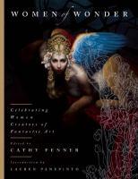 Women of wonder : celebrating women creators of fantastic art