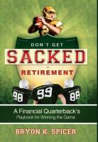 Don't Get Sacked in Retirement