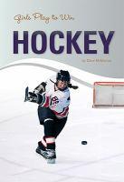 Girls Play to Win Hockey