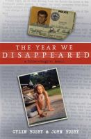 The year we disappeared : a father-daughter memoir