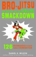Cover of the book Bro-Jitsu : the martial art of sibling smackdown