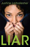Liar, by Justine Larbalestier