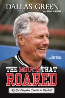 The mouth that roared : my six outspoken decades in baseball