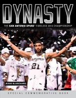 Dynasty : the San Antonio Spurs' timeless 2014 championship