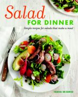 Salad for dinner : simple recipes for salads that make a meal