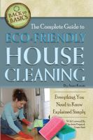 The Complete Guide to Eco-friendly House Cleaning