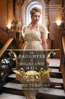 The daughter of highland hall [electronic resource] : a novel