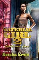 Material girl 2 : labels and love