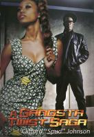 A gangsta twist saga. Books 1 & 2